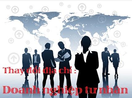 Thủ tục thay đổi địa chỉ doanh nghiệp tư nhân tại Nghệ An năm 2018