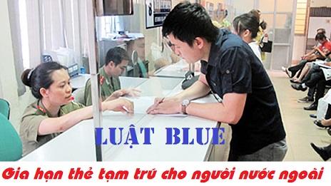 Thủ tục xin gia hạn thẻ tạm trú cho người nước ngoài tại Nghệ An